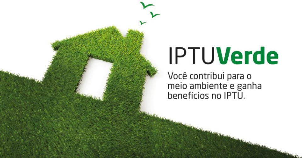 IPTU Verde busca estimular condutas sustentáveis